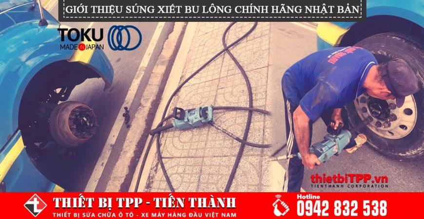 Gioi Thieu Sung Xiet Bulong Nhat Ban Chinh Hang Toku Air Tool