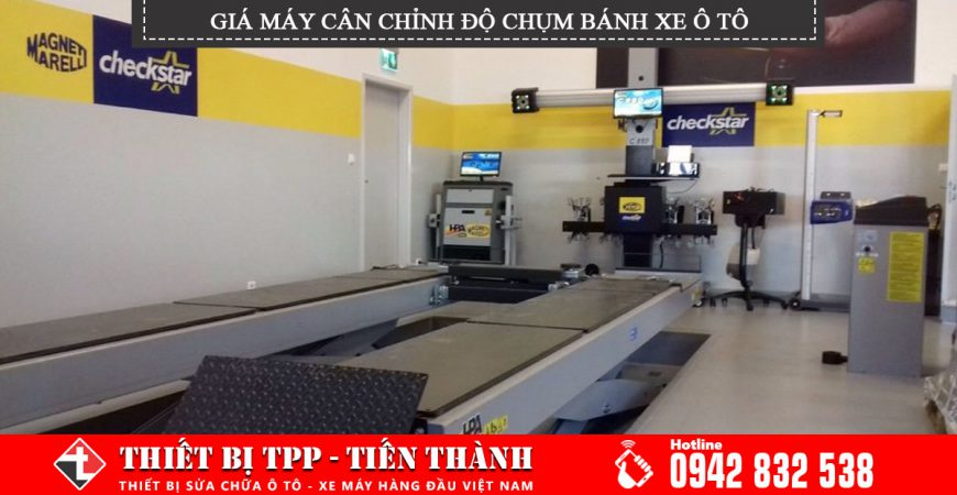 Gia May Can Chinh Do Chum Banh Xe Oto Theo Doi Va Can Chinh Do Chum Theo Dinh Ky