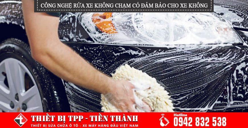 công nghệ rửa xe không chạm có gây hại cho xe không, rửa xe không chạm tay, rửa xe không sử dụng dụng cụ truyền thống