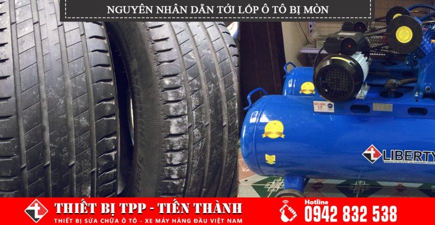 Nguyên nhân dẫn tới lốp ô tô bị mòn, cách khắc phục khi lốp ô tô bi mòn, sử dụng máy nén khí bơm lốp ô tô, sử dụng lốp ô tô chuyên dụng