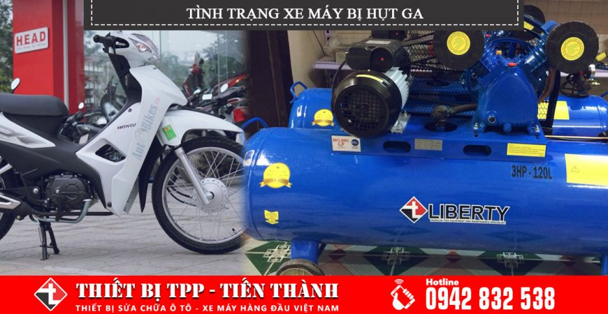 Xe máy trong tình trang hụt ga, cách khắc phục hiện tượng hụt ga xe máy, bình bơm hơi công nghiệp, bình bơm hơi khí nén giá rẻ