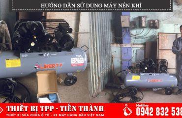 Hướng dẫn sử dụng máy nén khí hiệu quả, bình bơm hơi khí nén các loại, bình hơi công nghiệp