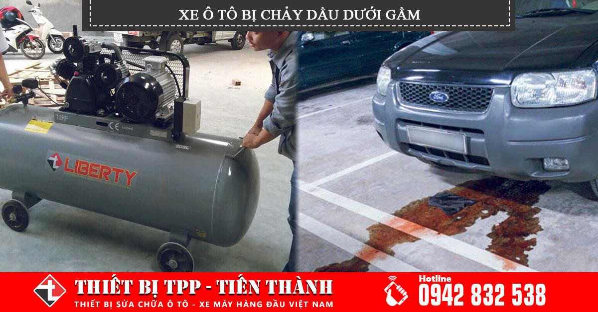 xe ô tô bị tràn dầu dưới gầm, xe ô tô bị rò rỉ dầu động cơ, xe ô tô bị ra dầu