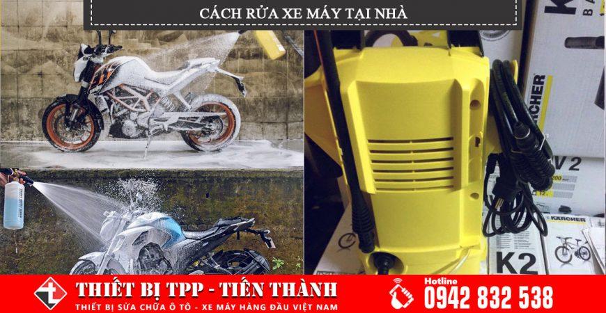 cách rửa xe máy tại nhà tốt nhất, rửa xe máy đơn giản tại nhà