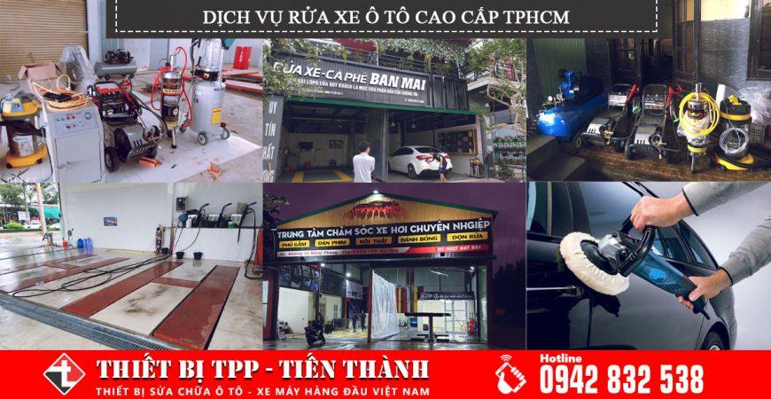 dịch vụ rửa xe, dịch vụ rửa xe ô tô, dịch vụ rửa xe cao cập, dịch vụ rửa xe ô tô cao cấp, dịch vụ rửa xe hcm