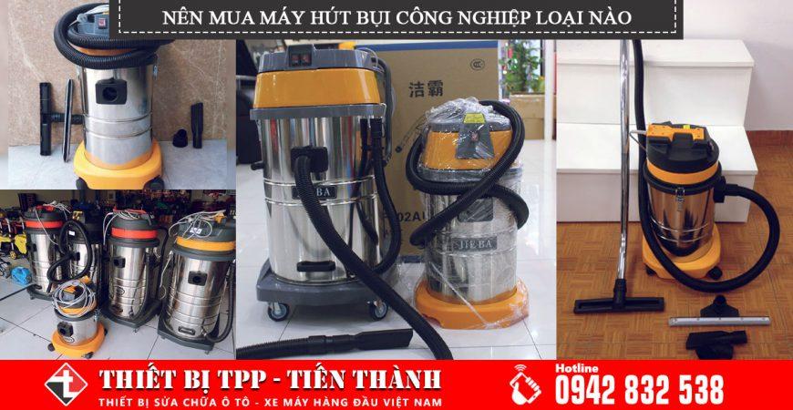 May Hut Bui Cong Nghiep