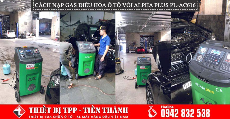 các bước nạp gas điều hoa, nạp gas điều hóa cho ô tô